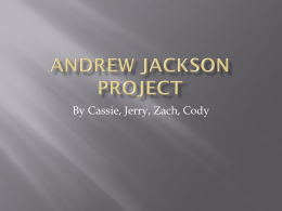 Andrew Jackson Project - Eick