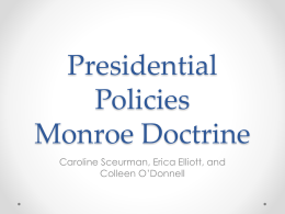 Presidential Policies Monroe Doctrine