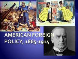 American Foreign Policy, 1865