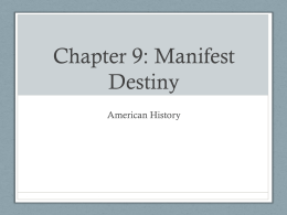 Chapter 9-Manifest Destiny