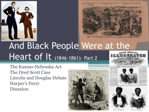 And Black People Were at the Heart of It (1846-1861)- Part 2