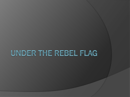 Under the Rebel Flag Power Point