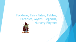 Fairy Tales, Fables, and Folklore, Oh My!