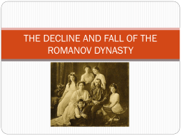 decline and fall of the romanov Modern history research essay: the russian revolution (task 1) assess the role of the bolsheviks for the decline and fall of the romanov dynasty the beginning of the 20th century brought radical changes to the social and political structure of autocratic russia.