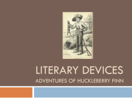 literary devices adventures of huckleberry finn