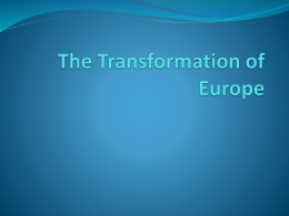 The Transformation of Europe