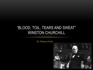 *Blood, Toil, Tears and Sweat* Winston Churchill