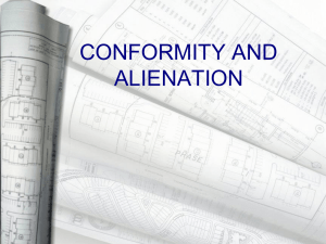 CONFORMITY AND ALIENATION