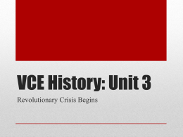 Revolutionary Crisis Begins - vcehistory