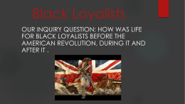 Black Loyalists By Angelo and Shan