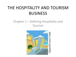 THE HOSPITALITY AND TOURISM BUSINESS