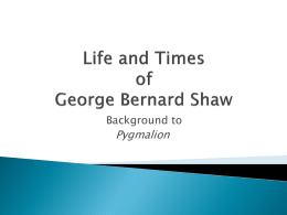 Life and Times of George Bernard Shaw