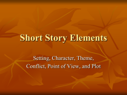 Short Story Elements - Miss Lee`s Class Website