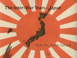 The Inter-War Years * Japan