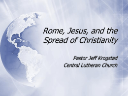 Rome, Jesus, and the Spread of Christianity