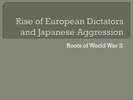 Japanese Aggression and Dictators in Europe
