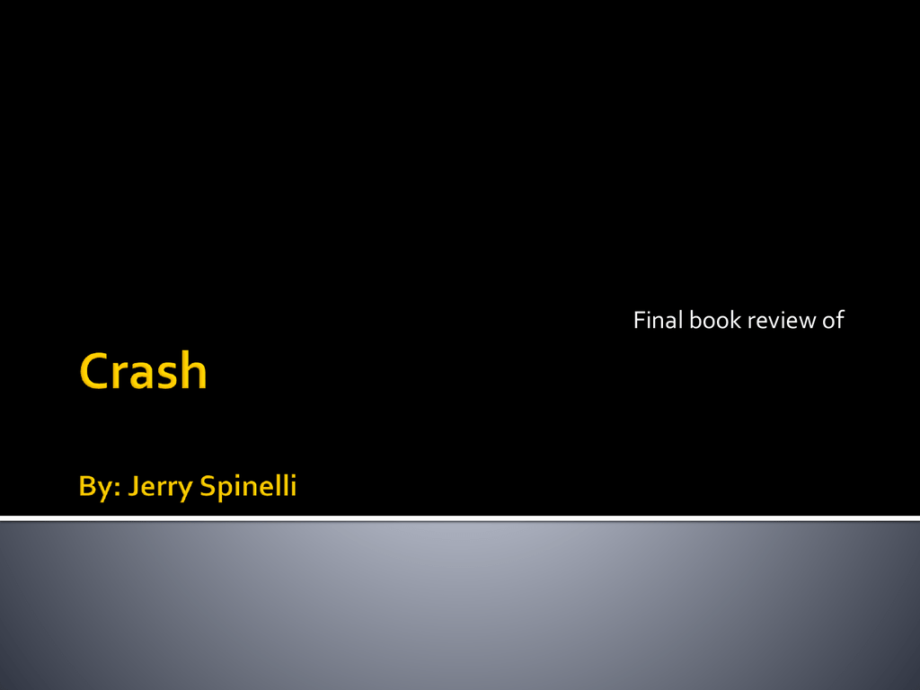 Crash By Jerry Spinelli
