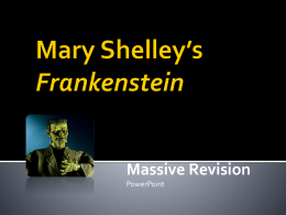 Mary Shelley*s Frankenstein - Year 12 Literature
