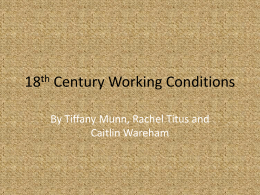 18th Century Working Conditions Powerpoint