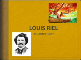 the significance of the red river settlement louis riel presentation