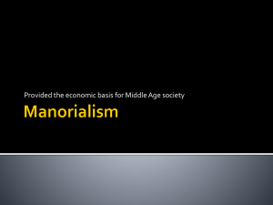 Manorialism - Walden`s World History