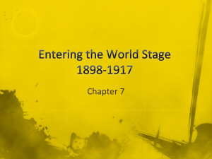 Entering the World Stage 1898-1917