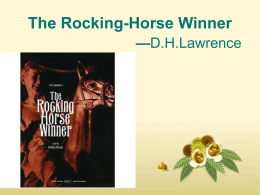 The Rocking-Horse Winner ——D. H. Lawrence