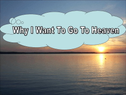 Why I Want to Go to Heaven