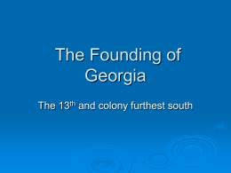 Chapter 6 The Founding of Georgia