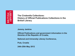 The Cinderella Collections: History of Official Publications