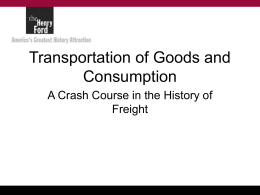 Consumption and Transportation of Goods