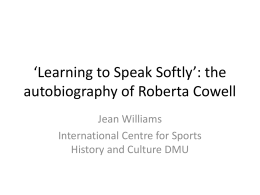 `Learning to Speak Softly`: the autobiography of Roberta