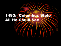 1493: Columbus Stole All He Could See