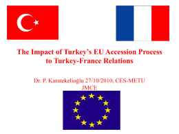 The Impact of Turkey`s EU Accession Process to Turkey