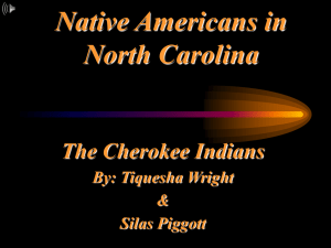 Cherokee Indians (Ty, Silas)