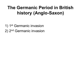 The Germanic Period in British history (Anglo