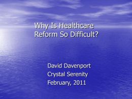 Why Is Healthcare Reform So Difficult?