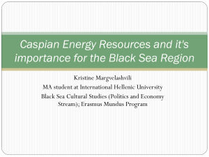 Caspian Energy resources and it`s importance to the Black