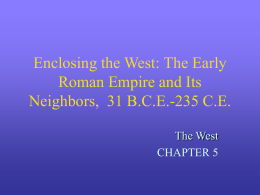Enclosing the West: The Early Roman Empire and Its