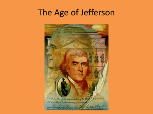 Thomas Jefferson viewed his election as a revolution in the