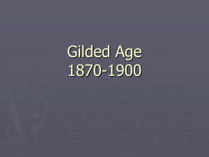 Gilded Age Unit (1870-1900)