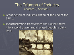 The Triumph of Industry Chapter 3, Section 1