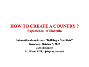 HOW TO CREATE A COUNTRY ? The Case of Slovenia