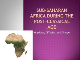 Sub-Saharan Africa during the Post-Classical Age