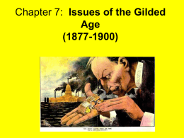 Chapter 7: Issues of the Gilded Age