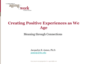 Creating Positive Experiences as We Age: Meaning Through