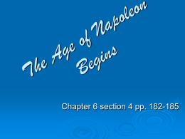Chapter 6 Section 4: The Age of Napoleon Begins