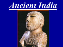 Ancient India - Mr. Jones @ Overton