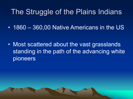 The Struggle of the Plains Indians