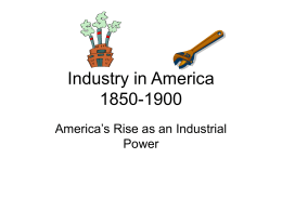 Industry in America 1870-1900